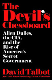 Book cover: The Devil's Chessboard by David Talbot
