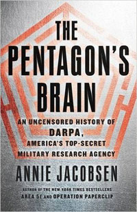 Book cover: The Pentagon's Brain by Annie Jacobsen